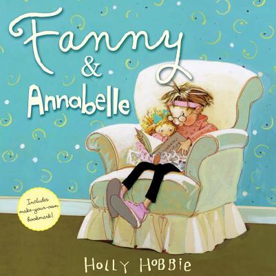 Fanny & Annabelle By Hobbie, Holly/ Hobbie, Douglas