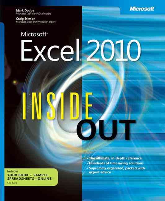 Microsoft Excel 2010 Inside Out By Dodge, Mark/ Stinson, Craig