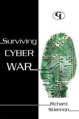 Surviving Cyberwar By Stiennon, Richard